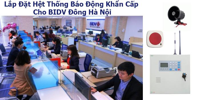 Lắp đặt hệ thống báo động khẩn cấp cho BIDV Đông Hà Nội