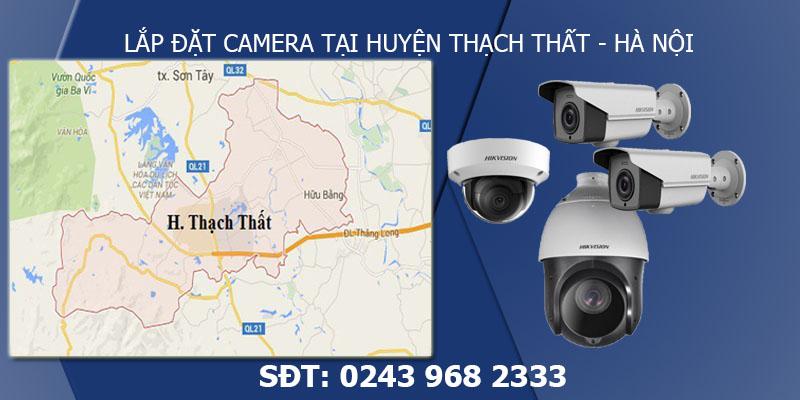 Sửa chữa, lắp đặt camera tại huyện Thạch Thất - Hà Nội