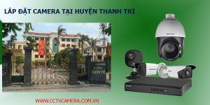 Lắp đặt camera tại Thanh Trì, Hà Nội