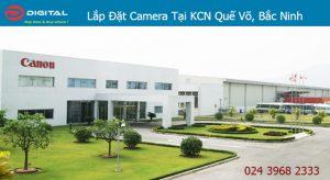 Lắp đặt camera tại Khu Công Nghiệp Quế Võ, Bắc Ninh