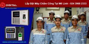 lap-dat-may-cham-cong-tai-me-linh