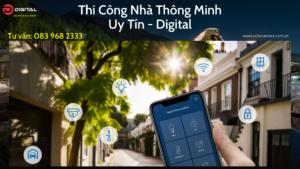thi-cong-nha-thong-minh-digital-0839682333