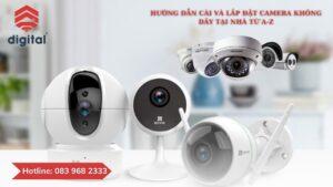 tu-lap-camera-khong-day-tai-nha-don-gian-tu-a-z